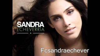 Sandra Echeverría - Lo vine a decir