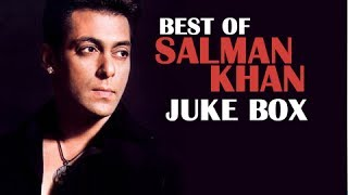 Best of Salman Khan Hits - All Songs Jukebox - Superhit Bollywood Hindi Movie Songs