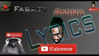 Rap- Fababy - Amina - Album (Ange et Démon (2016)) - Lyrics