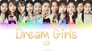 I.O.I (아이오아이) – Dream Girls (Color Coded) (HAN/ROM/ENG) Lyrics