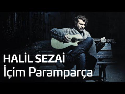 Halil Sezai İçim Paramparça Official Audio