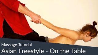 Massage Tutorial - Thai Massage- u. Shiatsu-Elemente kombiniert mit Öl-Massage auf der Liege