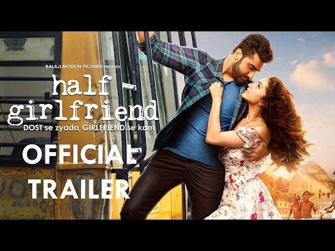 Half Girlfriend Official Trailer | Arjun Kapoor | Shraddha Kapoor | 19th May 2017