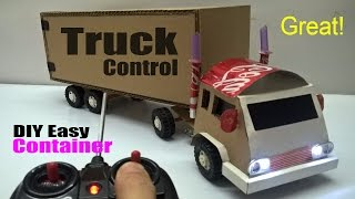 How to make a Truck Container at home - Car Remote Control using Coca Cola and Cardboard