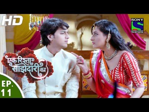 Ek Rishta Saajhedari Ka - एक रिश्ता साझेदारी का - Episode 11 - 22nd August, 2016