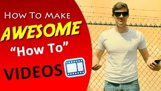 How To Make A Video - Making Effective