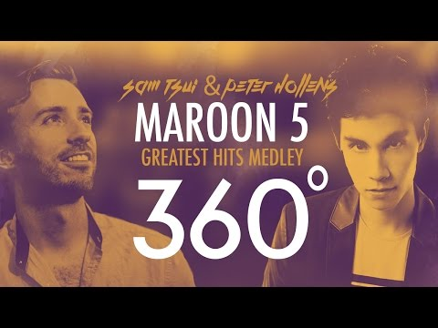 360°A Cappella MAROON 5 Medley Sam Tsui Peter Hollens Sam Tsui