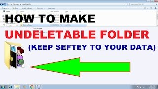 How To Make Undeletable  Folder Without Any Software In Window 7,8,10