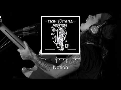 Tash Sultana - Notion (2016) Full Album