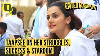 Taapsee Pannu on Her Struggles, Success and Stardom | The Quint