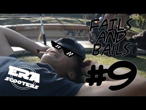 Fails & Bails #9   Era & Homies