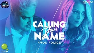 Calling Your Name | Shor Police | Clinton Cerejo | Bianca Gomes