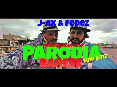 PARODIA | BARESE | J AX & FEDEZ | LINO & TIZ | PER NOI NON C'È POSTO