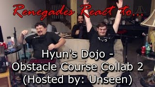 Renegades React to... Hyun's Dojo - Obstacle Course Collab 2 (Hosted by: Unseen)