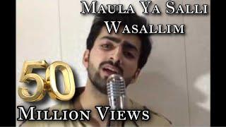 MAULA YA SALLI WASALLIM | DANISH F DAR | DAWAR FAROOQ | BEST NAAT