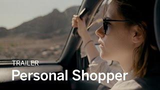 PERSONAL SHOPPER Trailer | New Release 2017