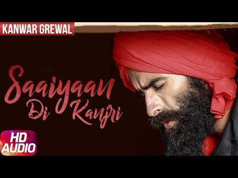 Xxx Mp4 Latest Punjabi Song 2017 Saaiyaan Di Kanjri Kanwar Grewal Desi Crew Punjabi Audio Song 3gp Sex