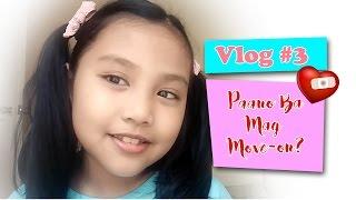 Vlog#3 Paano Ba Mag Move On Sa Mga Ex?