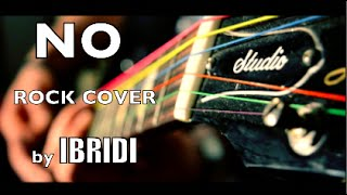 Meghan Trainor - NO (IBRIDI Rock Cover)