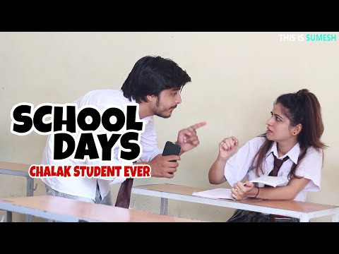 SCHOOLDays CHALAK STUDENT EVER This is Sumesh Funny Videos 2018