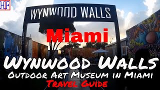 Miami - Wynwood Walls - Outdoor Art Museum (TRAVEL GUIDE) | Episode# 12