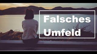 Motivation (Deutsch) - Falsches Umfeld