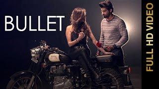 New Punjabi Song 2016 || BULLET || GABBY || Punjabi Song 2016