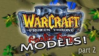 Warcraft III Easter Eggs Bonus: Models (Part 2)