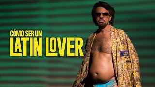 Cómo Ser Un Latin Lover - Tráiler 2