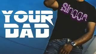 Your Dad    Singga    Dhol Remix    Dj Sunny