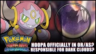 Pokémon Omega Ruby and Alpha Sapphire - Hoopa responsible for dark clouds on map?