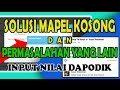 Download Video Download Solusi Mapel Kosong dan Input Nilai siswa/PTK Mutasi Dapodik - 1080p 3GP MP4 FLV