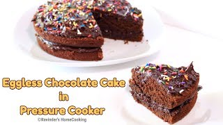 EGGLESS CHOCOLATE CAKE in Pressure Cooker || Rich & Moist Cake in Cooker