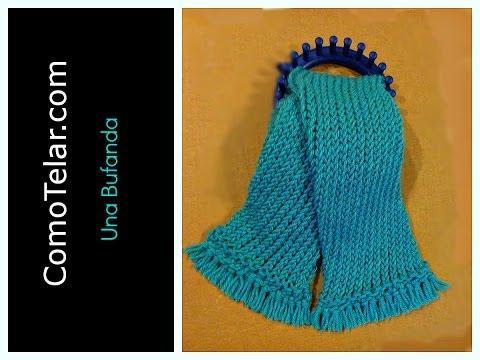 Bufanda en Telar Redondo Circular muy Facil Loom Knit Scarf in Spanish