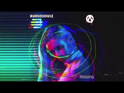 Audiosoulz Missing Official Audio