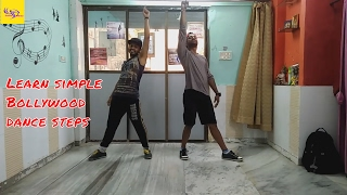 Learn simple Bollywood dance steps for wedding, parties and more I Tutorial I Dance lesson   Part -1