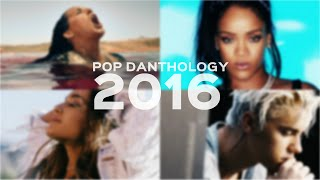 Pop Danthology 2016 - Mashup 1 HOUR VERSION!