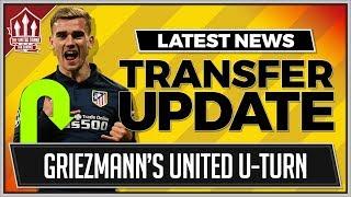 GRIEZMANN's MAN UTD U-TURN? Man Utd NEWS