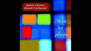 Steeve Gernez, Benoît Gschwind - Ton peuple, Seigneur, se tourne vers Toi