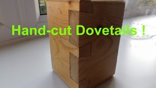 Hand-cut Dovetail with Hacksaw  (Inspired by John Heisz)
