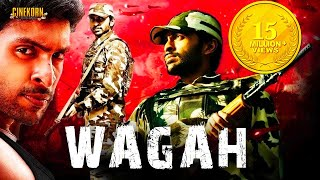 Wagah The Real War Hindi Dubbed Action Movie