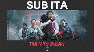 [SUB-ITA] Train to Busan 부산행- KOREAN Movie 2016 Trailer