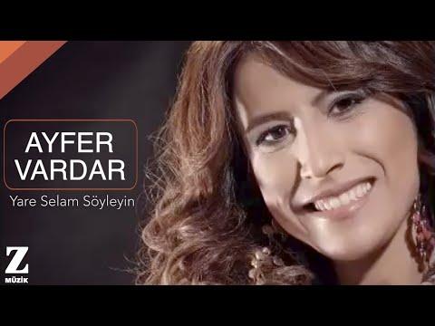 Ayfer Vardar Yare Selam Söyleyin Ayrılığın Acısı 2014 © Z Müzik