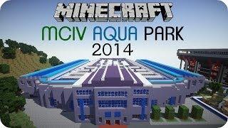 Der MCIV Aqua Park 2014 [Download] - Minecraft Let´s Show [DE] [HD]