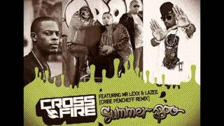 CROSSFIRE feat. MR LEXX & LAZEE ''Summer Boo (Cribe Pencheff Remix)''