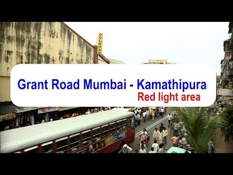 Grant Road Mumbai- Kamathipura - Mumbai's red-light area