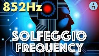 852Hz SOLFEGGIO FREQUENCIES | Return to Spiritual Order (Mind Cleansing, Body Connection, Awakening)