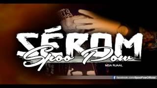 Spoo Pow - Sérom - audio officiel