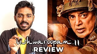 Vishwaroopam 2 Review by Maathevan | Kamal Haasan | Andrea | GM 02