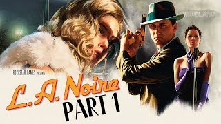 L.A. Noire (PS4) - Let's Play (5-Star Ratings) - Part 1 -